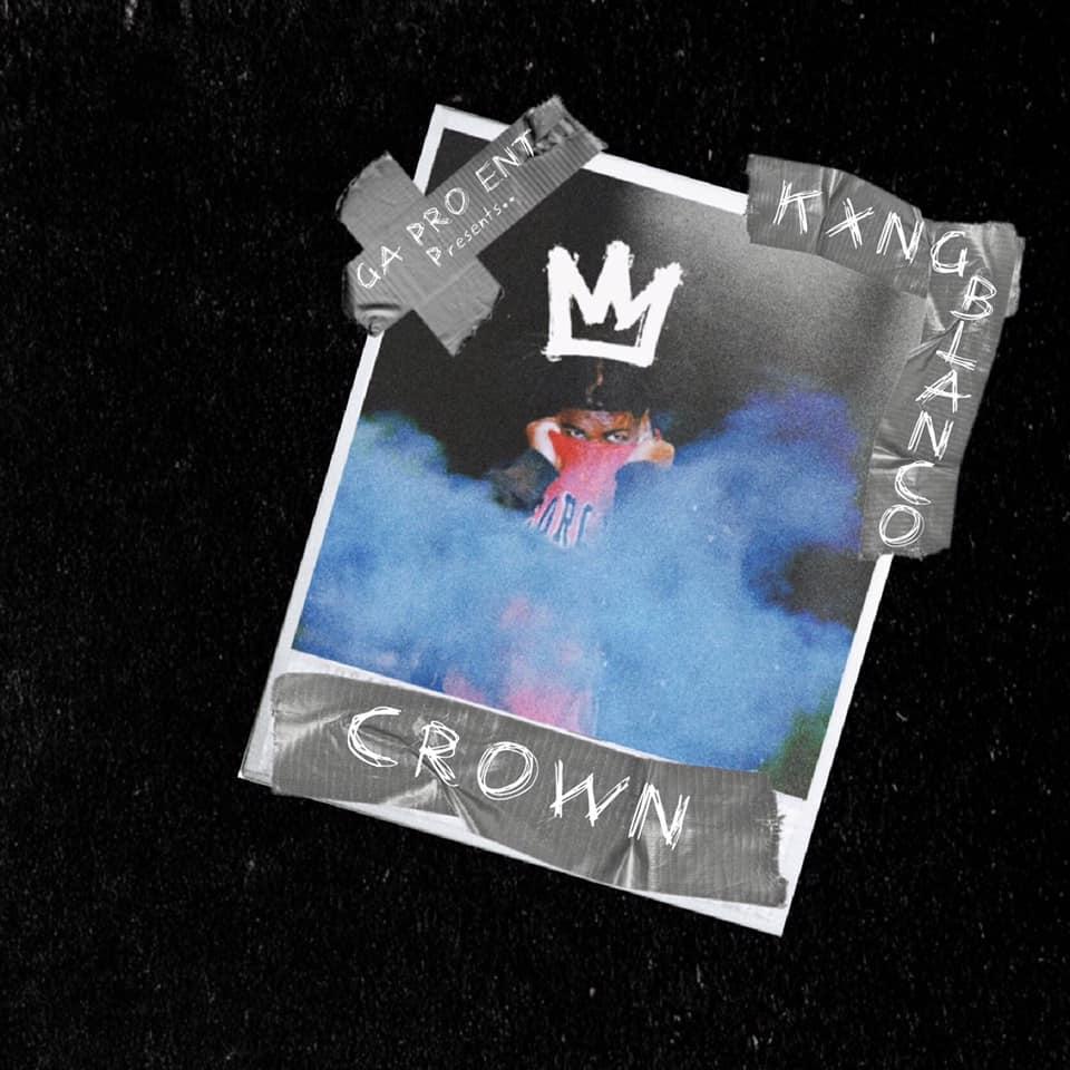 Crown - Kxng Blanco
