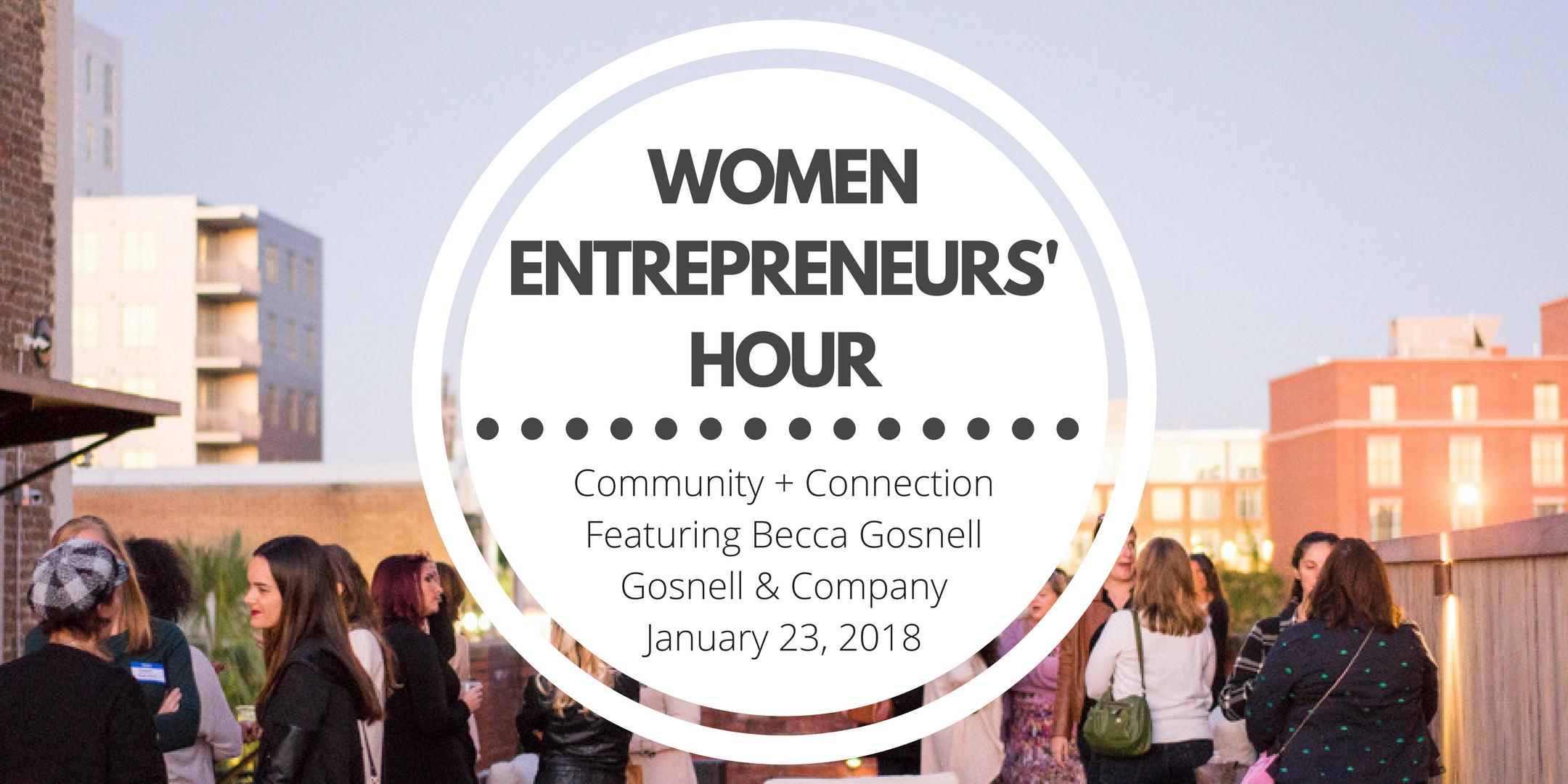 Women Entrepreneurs Hour - Community & Connection