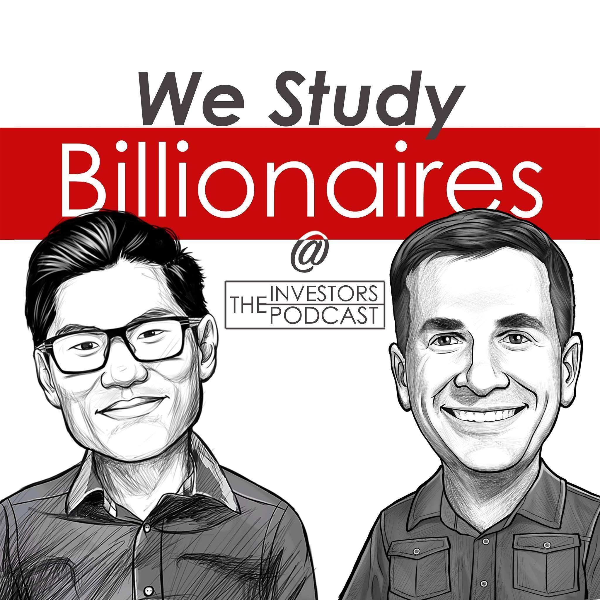 we-study-billionaires-podcast-inspiration-entrepreneurs-business.jpg