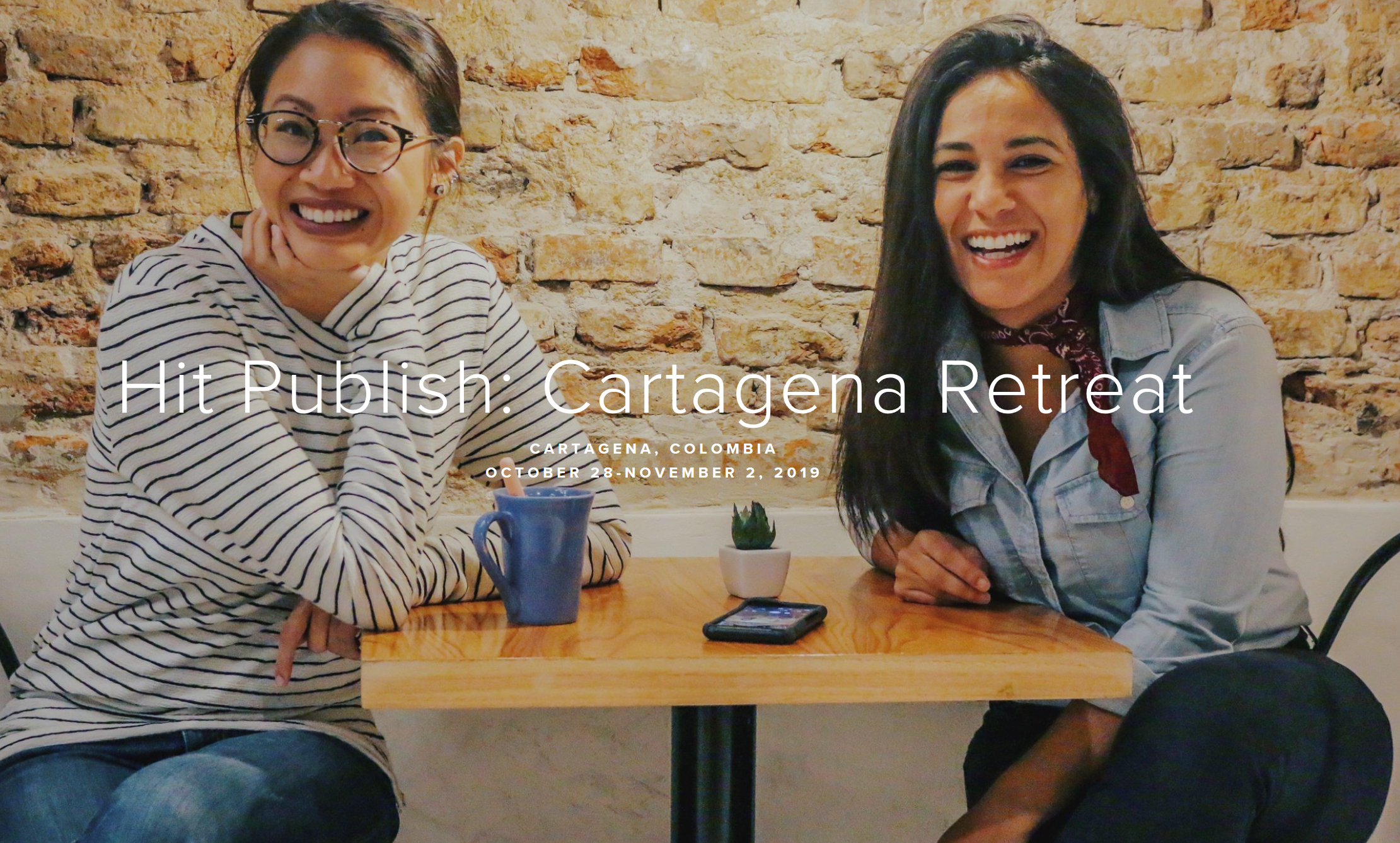 Hit Publish: Cartagena - October 28 - Nov. 2, 2019This retreat is focused on helping content creators and social media marketers reach the next level. Cassandra T. Le and Andrea Valeria lead this weeklong excursion where you will learn best practices for creating unique and attention-grabbing content for multiple platforms and walk away with all the tools you need to avoid burn-out while creating content guaranteed to grow your brand and business.