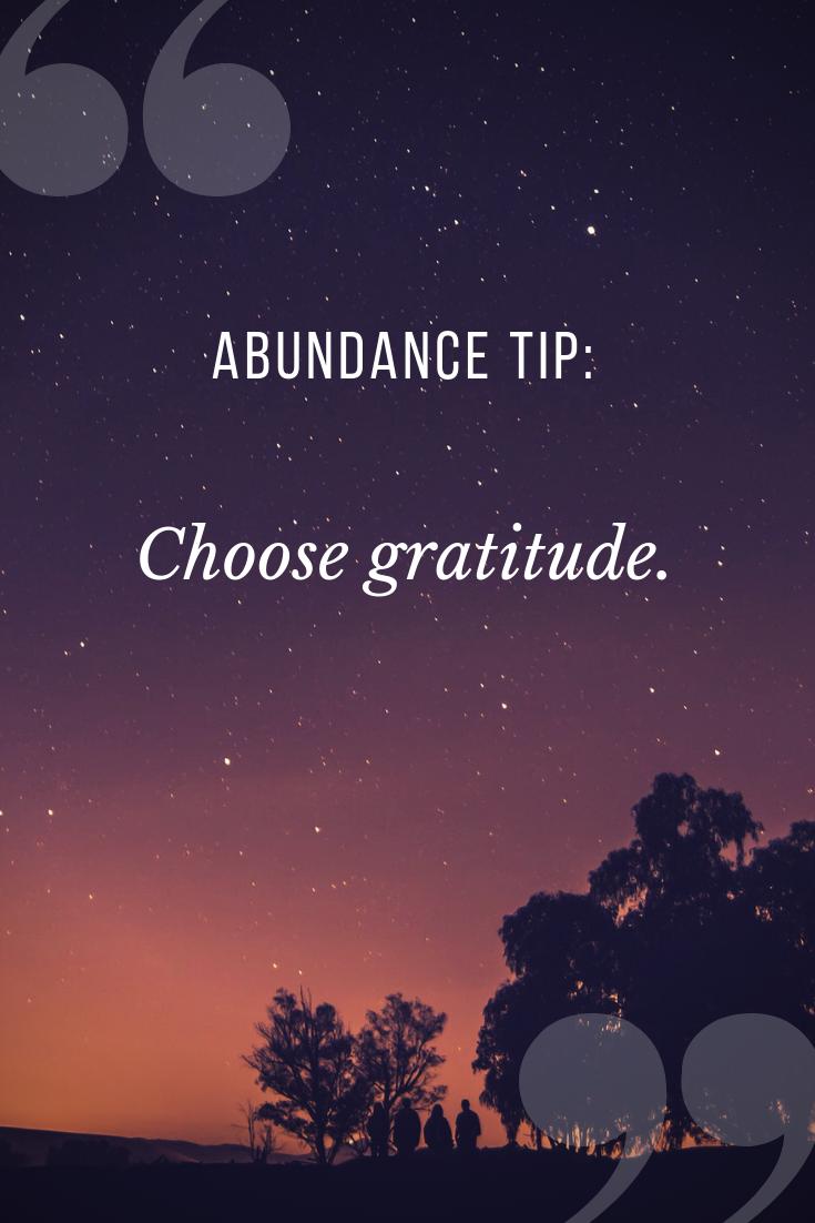 Gratitude creates abundance - A small regular practice can turn your attitude around.