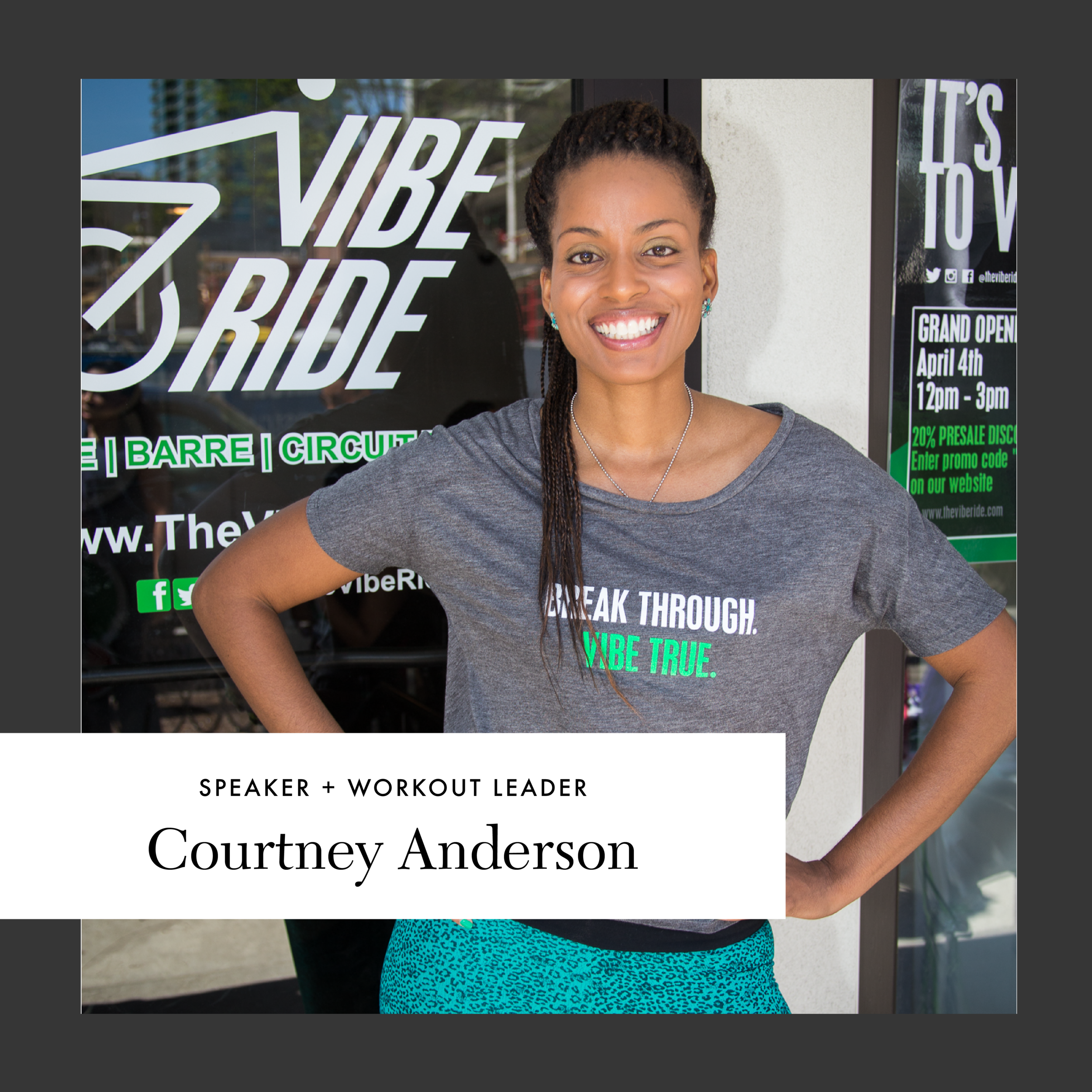 Courtney Anderson | SPEAKER + WORKOUT LEADER   CEO and Founder of  The Vibe Ride  and  SPINich Smoothie Bar , tenured law professor at Georgia State University College of Law, Boss Babe