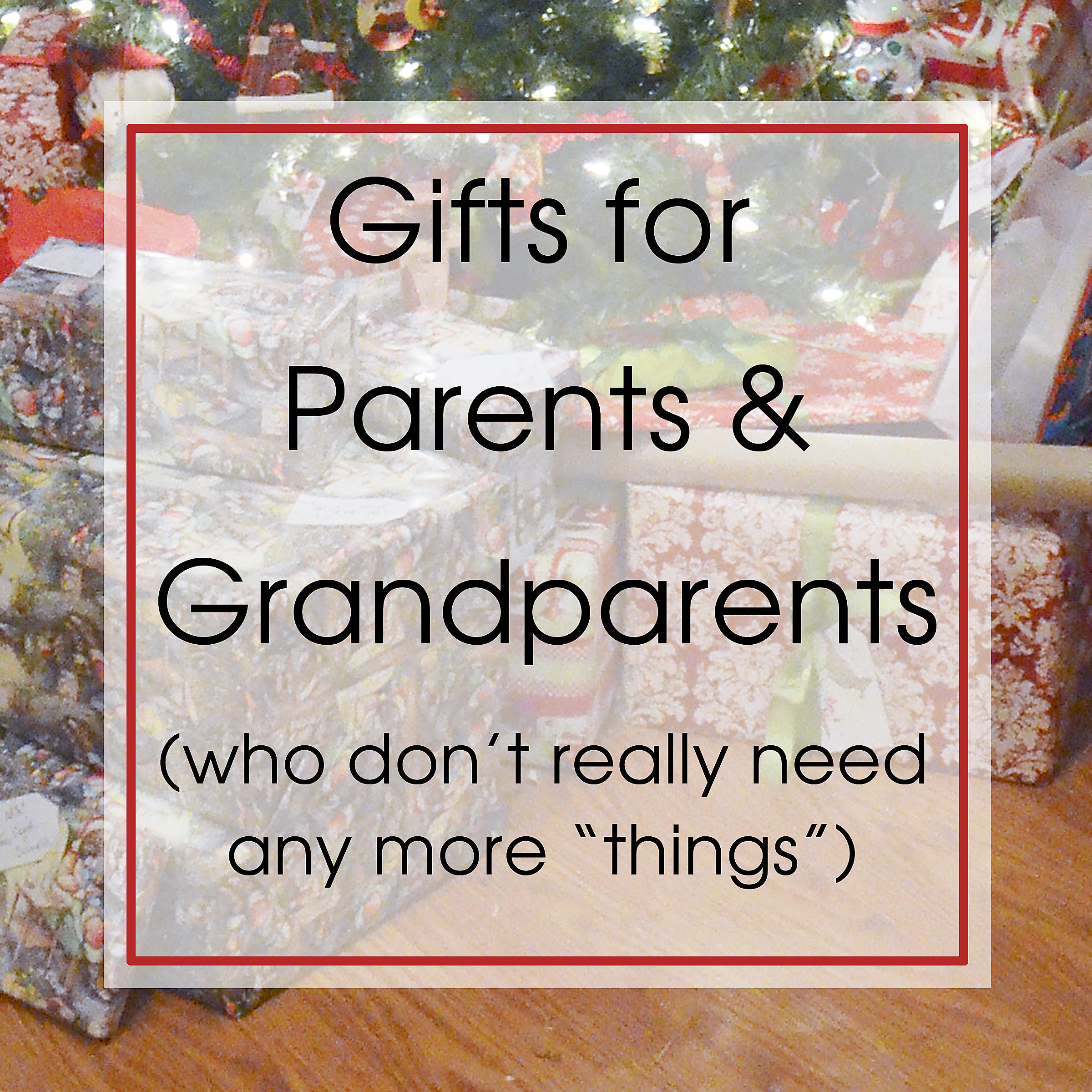 GiftsForParentsAndGrandparents.jpg