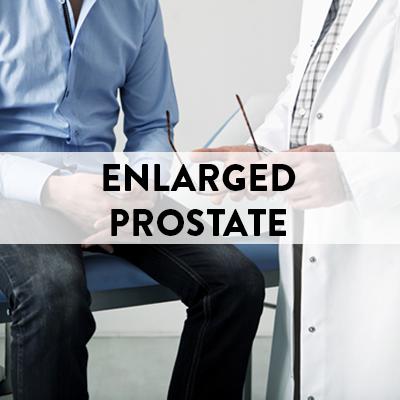 Enlarged Prostate