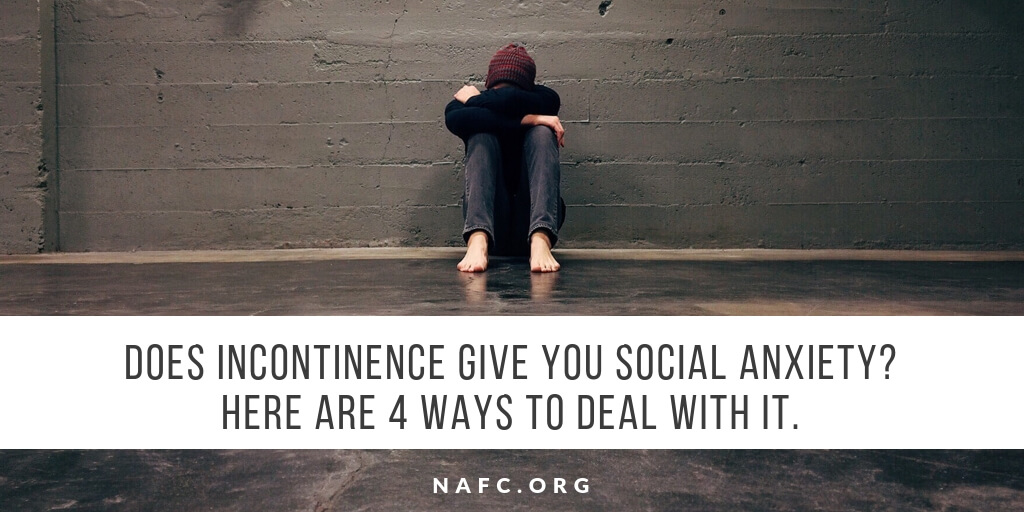 Incontinence And Social Anxiety. 4 Ways To Deal With It.