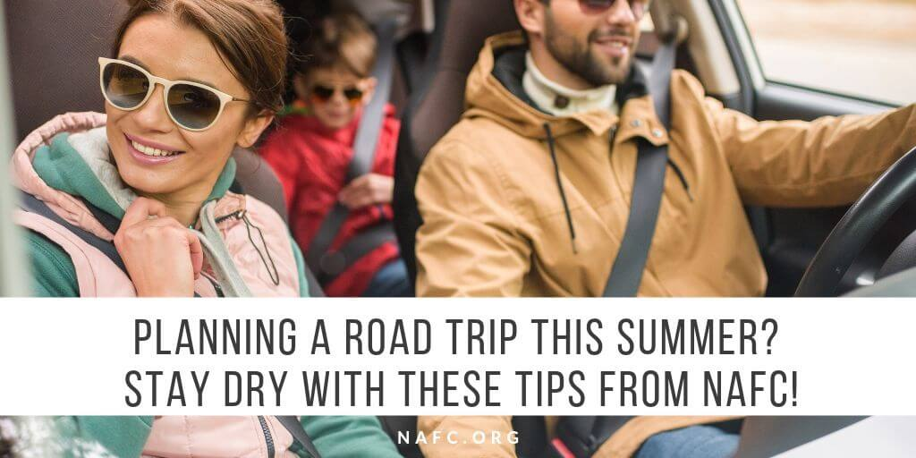 Planning A Road Trip This Summer? Stay Dry With These Tips.