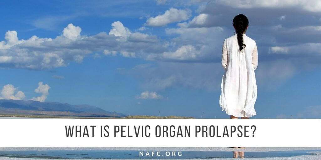 What Is Pelvic Organ Prolapse