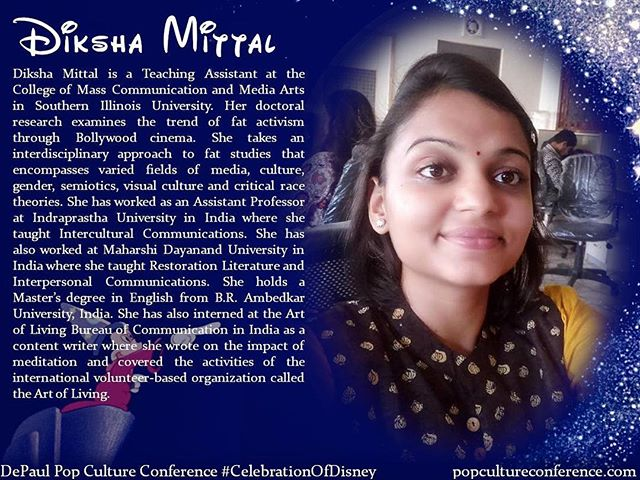 Introducing Diksha Mittal! Diksha will be presenting on racial representation on licensed Disney products and their implications at our #CelebrationOfDisney. We hope to see you there! Free registration for #DePaulDisney is available through Eventbrite on our website, popcultureconference.com!