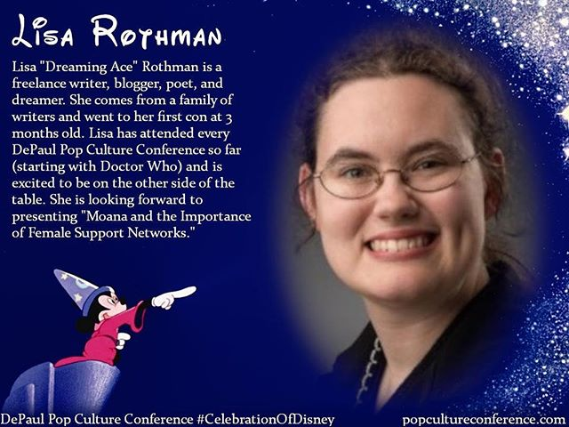"Introducing Lisa Rothman!  Lisa will be presenting on female relationships in ""Moana"" at our #CelebrationOfDisney. We hope to see you there! Free registration for #DePaulDisney is available through Eventbrite on our website, popcultureconference.com!"