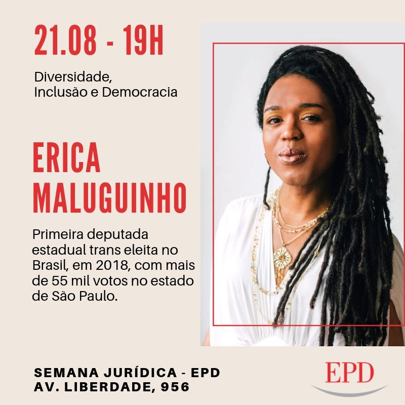 Deputada Érica Maluguinho