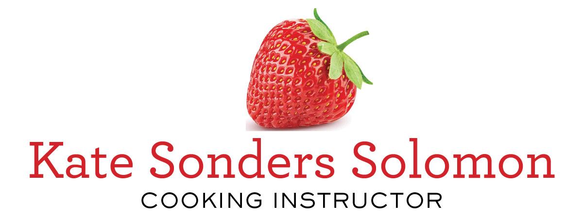 Kate Sonders Solomon - Cooking Instructor