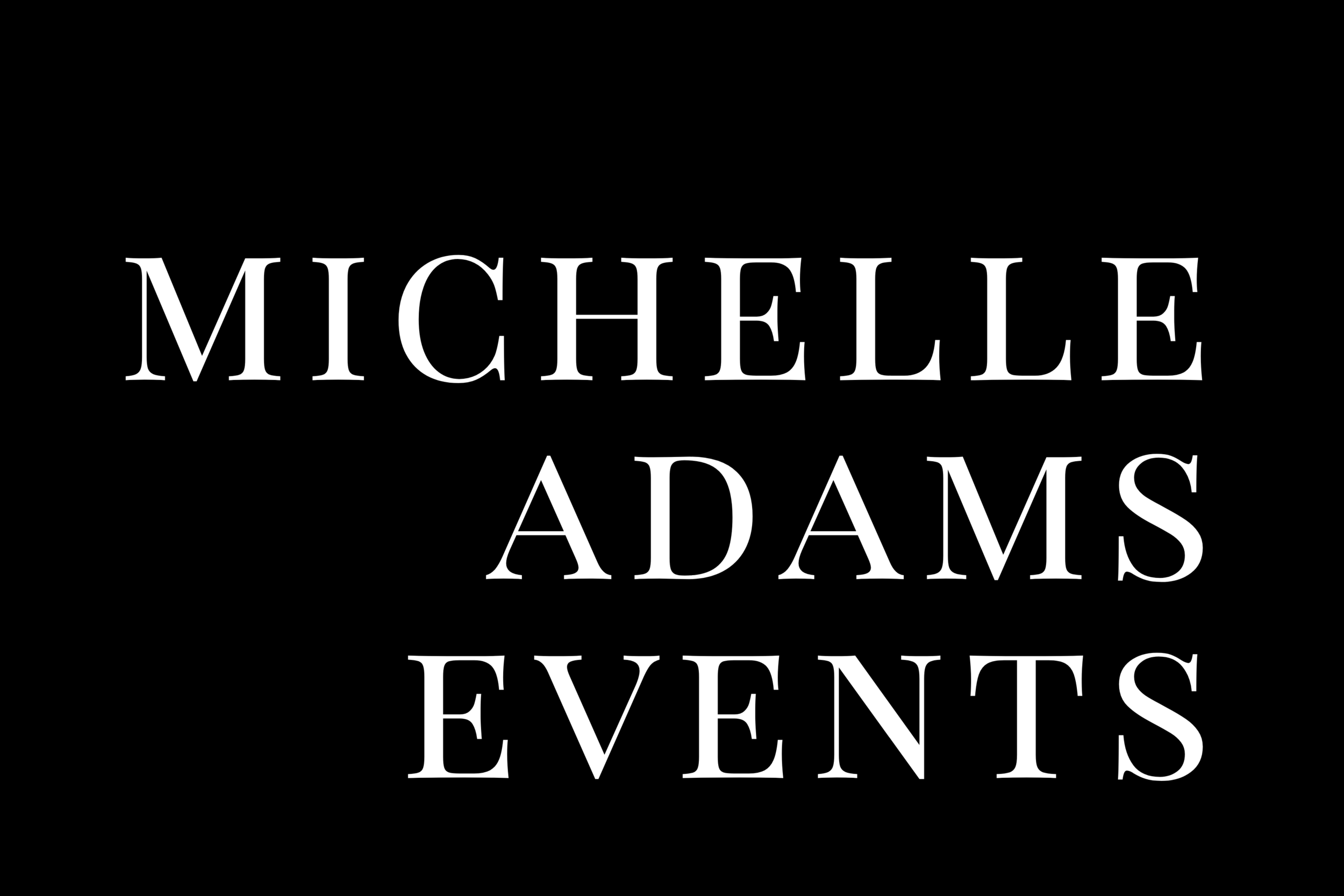 Michelle Adams Events