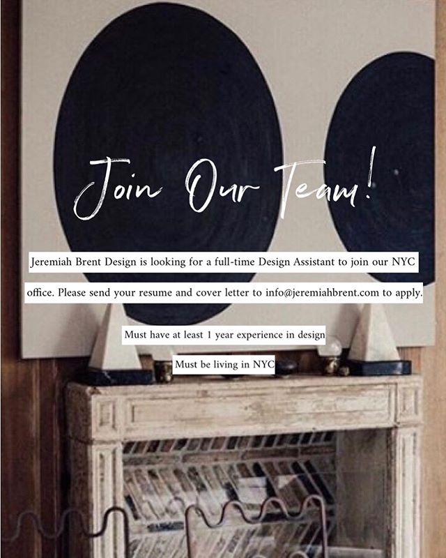WE'RE HIRING! Our NYC office is looking for a full-time Design Assistant to join our team. Tag a friend that would be interested below and send your resume/cover letter to info@jeremiahbrent.com — Serious inquiries only please. #JBDworks