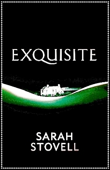 Exquisite by Sarah Stovell book cover image.jpg