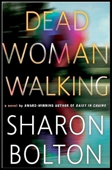 Dead Woman Walking by Sharon Bolton book cover image.jpg