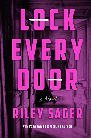 Lock Every Door by Riley Sager book cover image.jpg