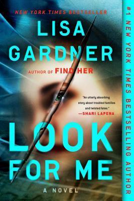 Look For Me by Lisa Gardner trade paperback image.jpg