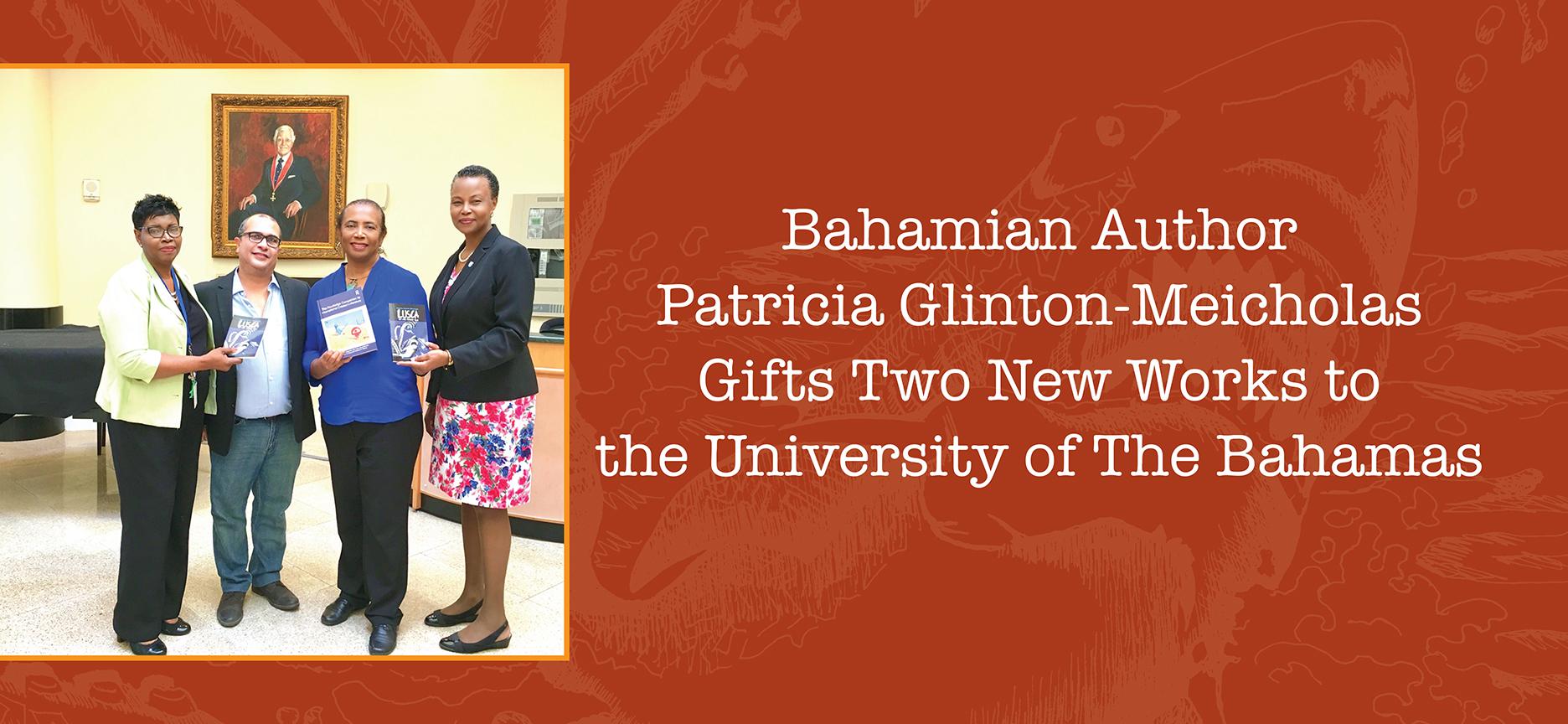 Shown in photograph (l to r) Bertha-Mae Walker, PhD, university librarian, University of The Bahamas; Neko Meicholas, publisher Guanima Press Ltd; Patricia Glinton-Meicholas and Linda Davis, PhD, provost, University of The Bahamas.