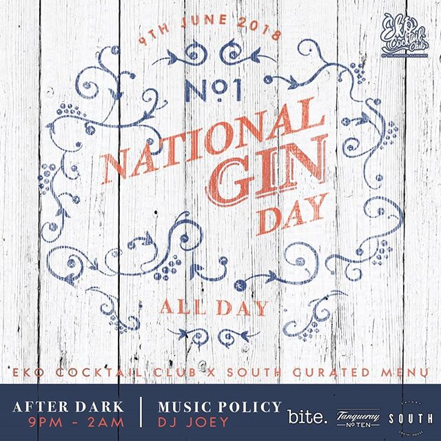 National Gin Day!  South in collaboration with @ekococktailclub & @bite.lagosng bring you an introduction into Gins and the evolution  of the Gin cocktail, each carefully paired with its own canapés.  All day Tomorrow! Sponsored by Tanqueray.