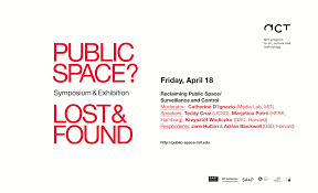 Symposium -Public Space?: Lost and Foundat MIT - Symposyum: April 19th at 5:00 pm --- At the Massachusetts Institute of Technology Matthew Mazzotta will be speaking as part of the two day symposium - Public Space?: Lost and Found.
