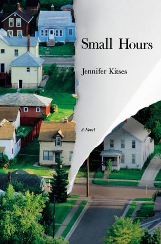 Small Hours by Jennifer Kitses