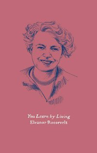 you learn by living.jpeg