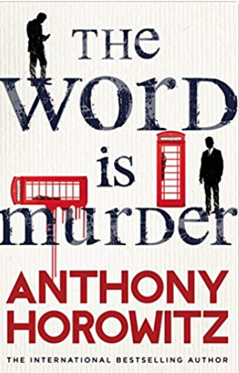 THE WORD IS MURDER: A NOVEL - KINDLE EDITION BY ANTHONY HOROWITZ. MYSTERY, THRILLER & SUSPENSE KINDLE EBOOKS @ AMAZON.COM.