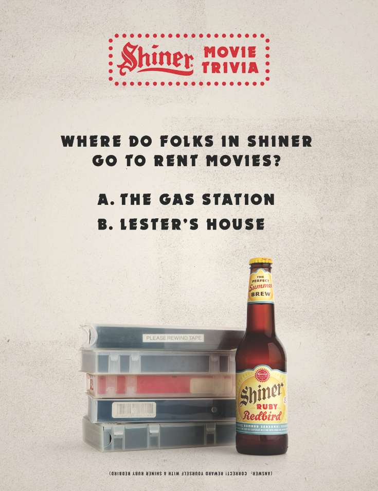 (Answer: Correct! Reward yourself with a Shiner Ruby Redbird)