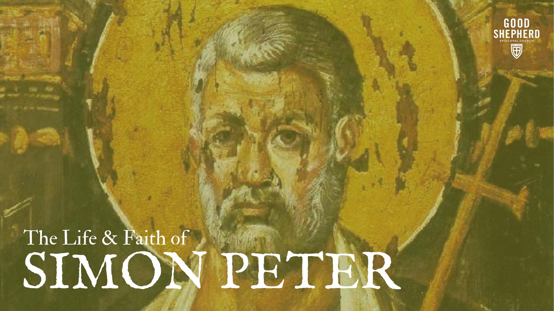 Life and Faith of Simon Peter