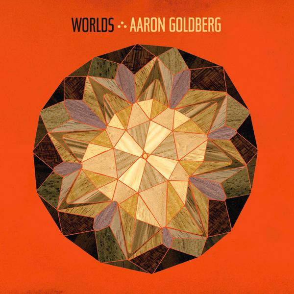 Aaron Goldberg - Worlds