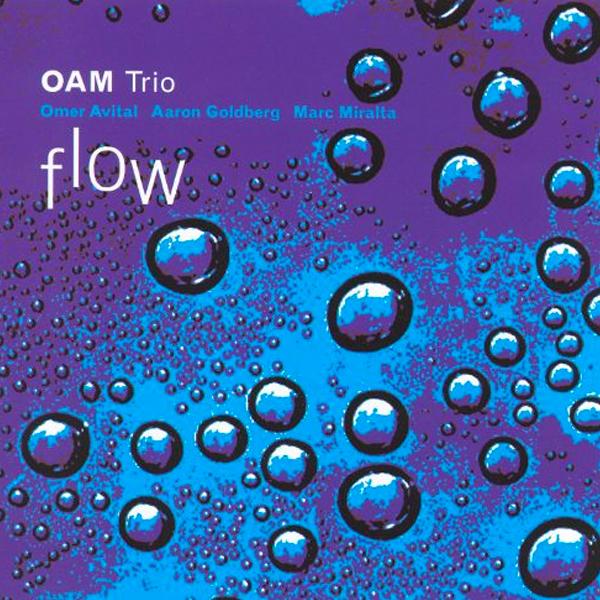 OAM trio - Flow