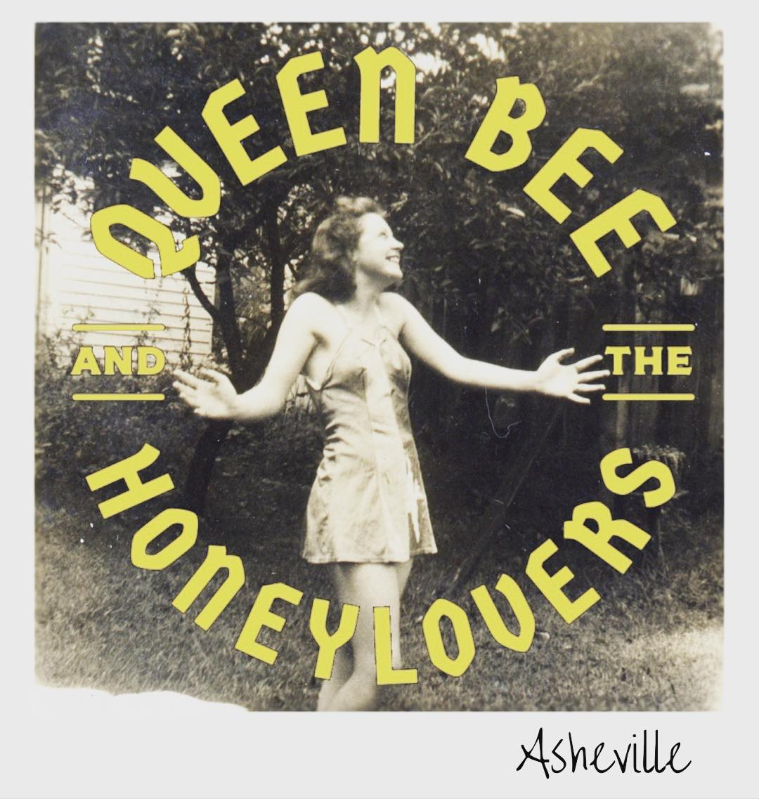 Swing folk ensemble Queen Bee & The Honeylovers pay homage to their beloved hometown, Asheville, NC, with debut album - out Saturday, April 27.