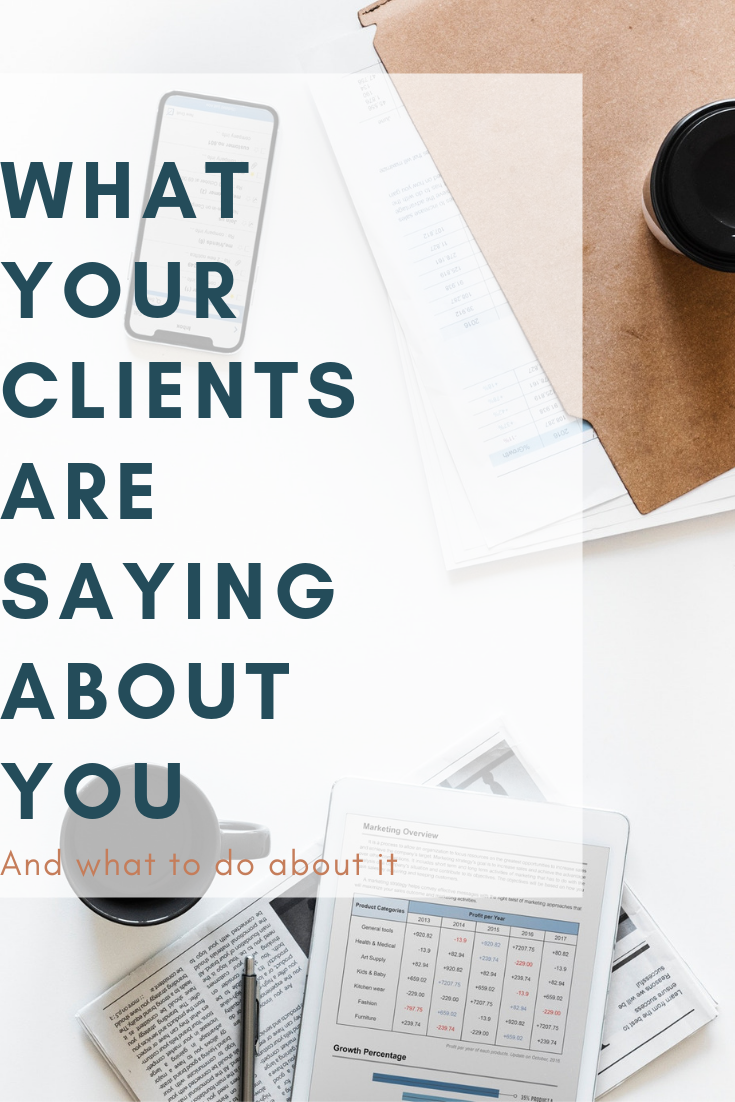 What Your Clients Are Saying About You.png