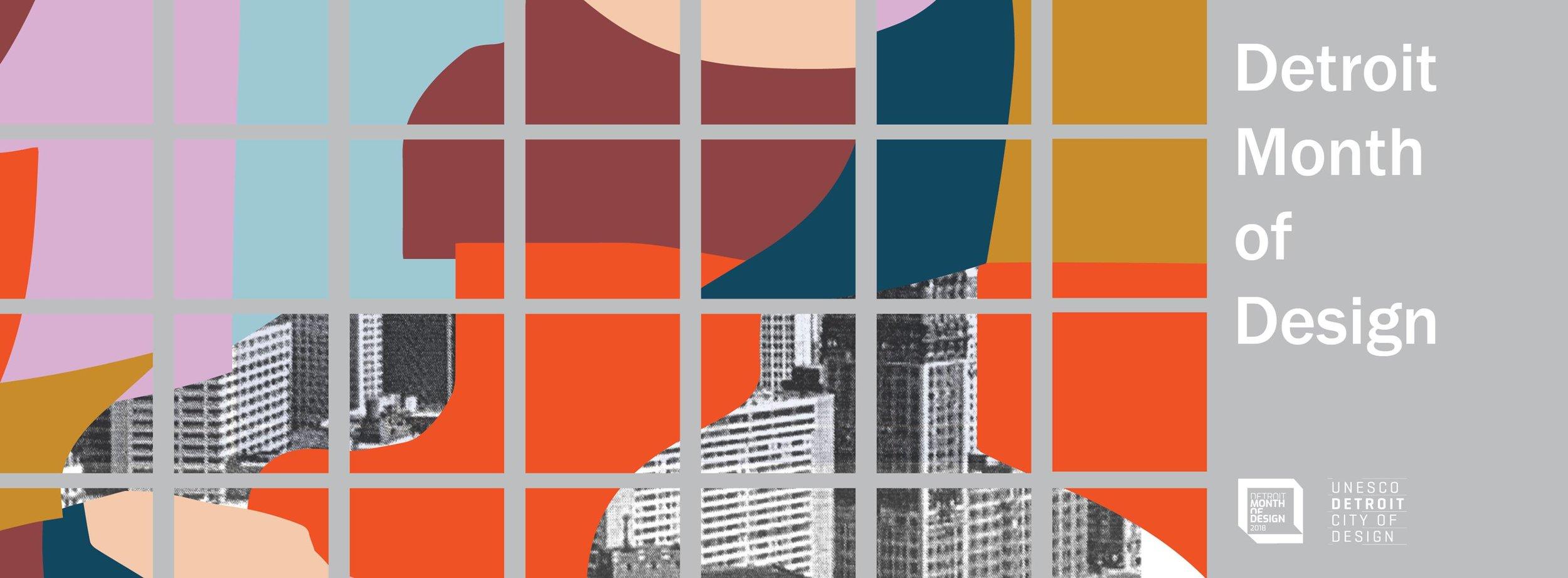 Proud partner of the Detroit Month of Design 2018.