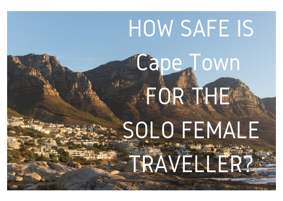 travelling solo as a female to Cape Town South Africa
