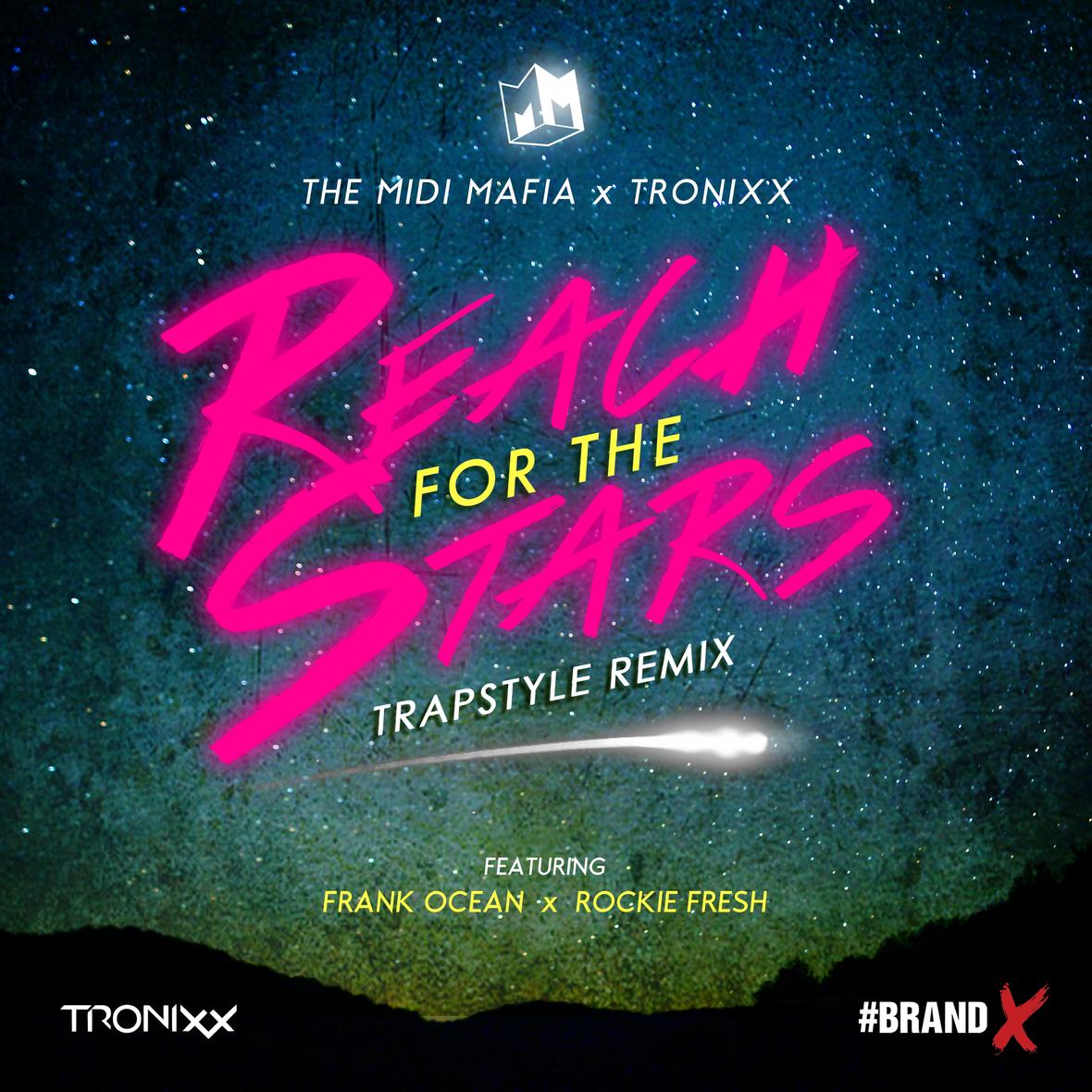 Midi Mafia x Tronixx - Reach For The Stars (Feat. Frank Ocean & Rockie Fresh)