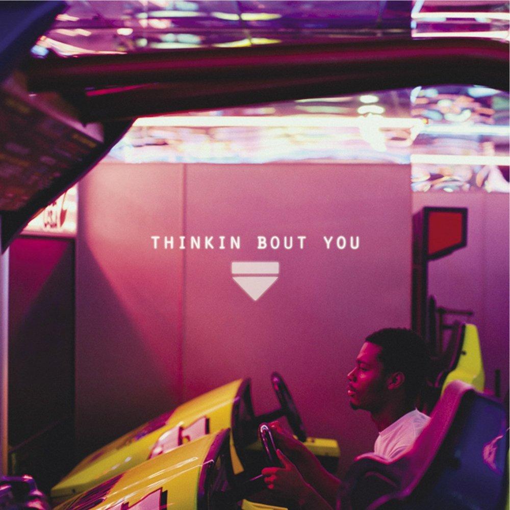 """""""Thinkin Bout You"""" single art"""