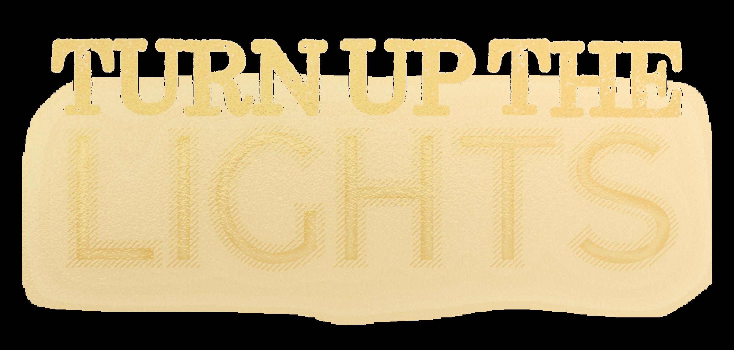 Turn-Up-The-Lights-Gold-Foil-Logo-2.png