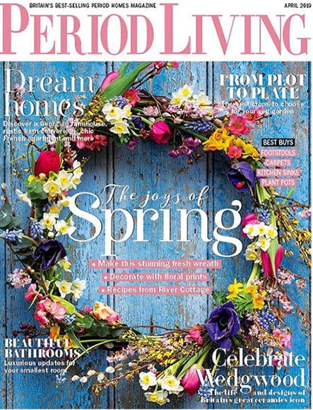 Period Living Spring - April 2019 Edition
