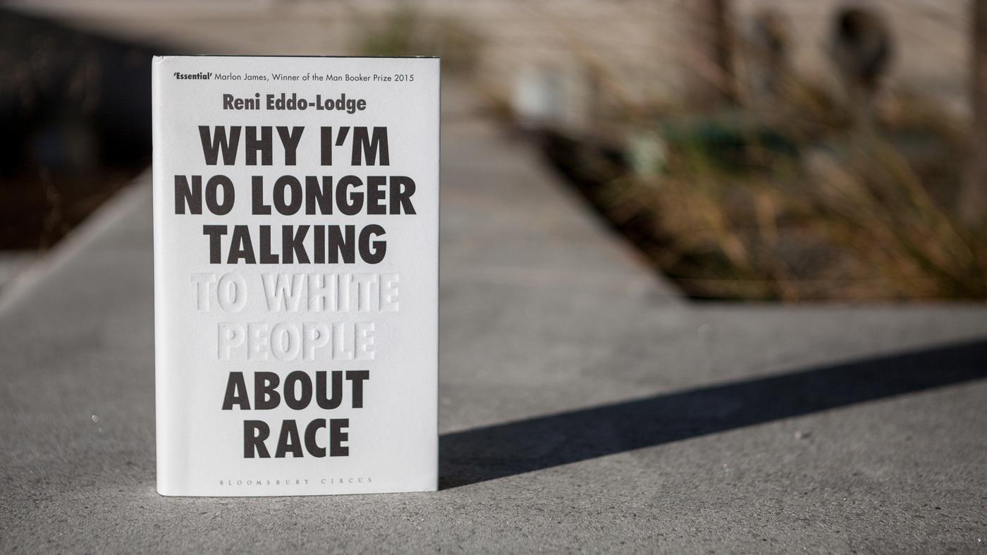 Reni Eddo-Lodge, author of  Why I am No Longer Talking to White People about Race . Photo courtesy of  National Public Radio.