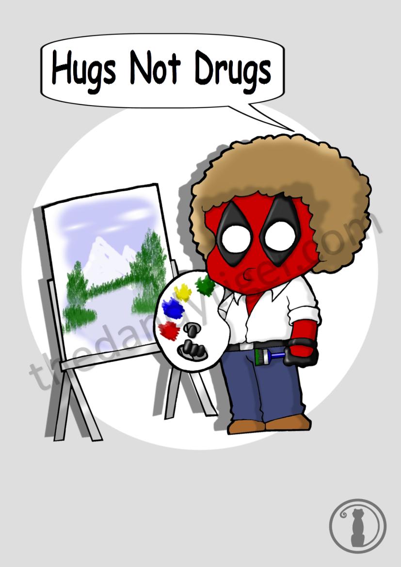 MCU Deadpool - Bob Ross Print - Hugs not Drugs wm.png