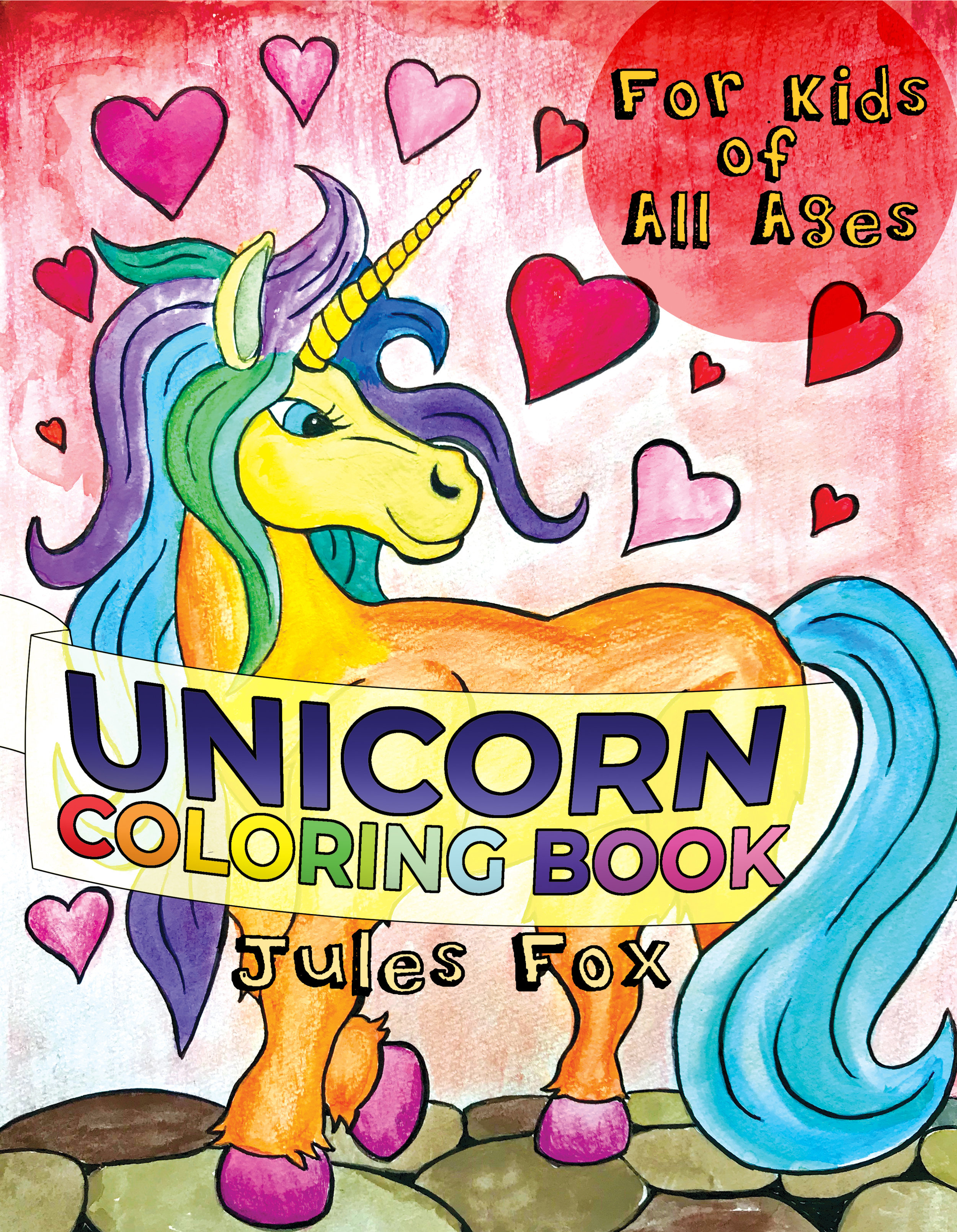 The Unicorn Coloring Book for Kids of All Ages   29 Hand-Drawn full page fantasy Unicorn illustration, including 25 by Jules Fox and 4 by guest artists. Perfect for Unicorn lovers of all ages, starting from when they can draw, color, or paint!