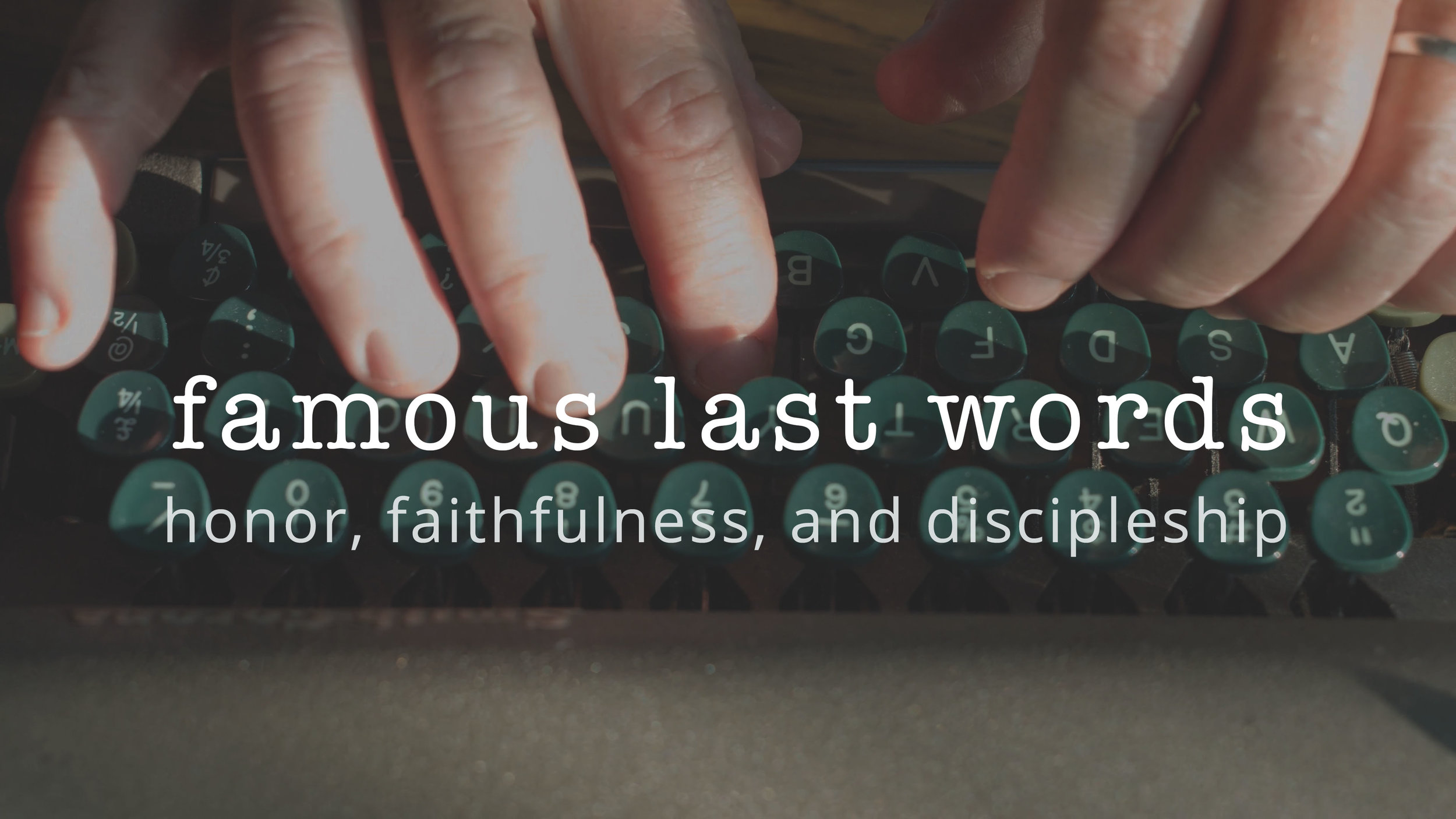 3 | Honor, Faithfulness, Discipleship