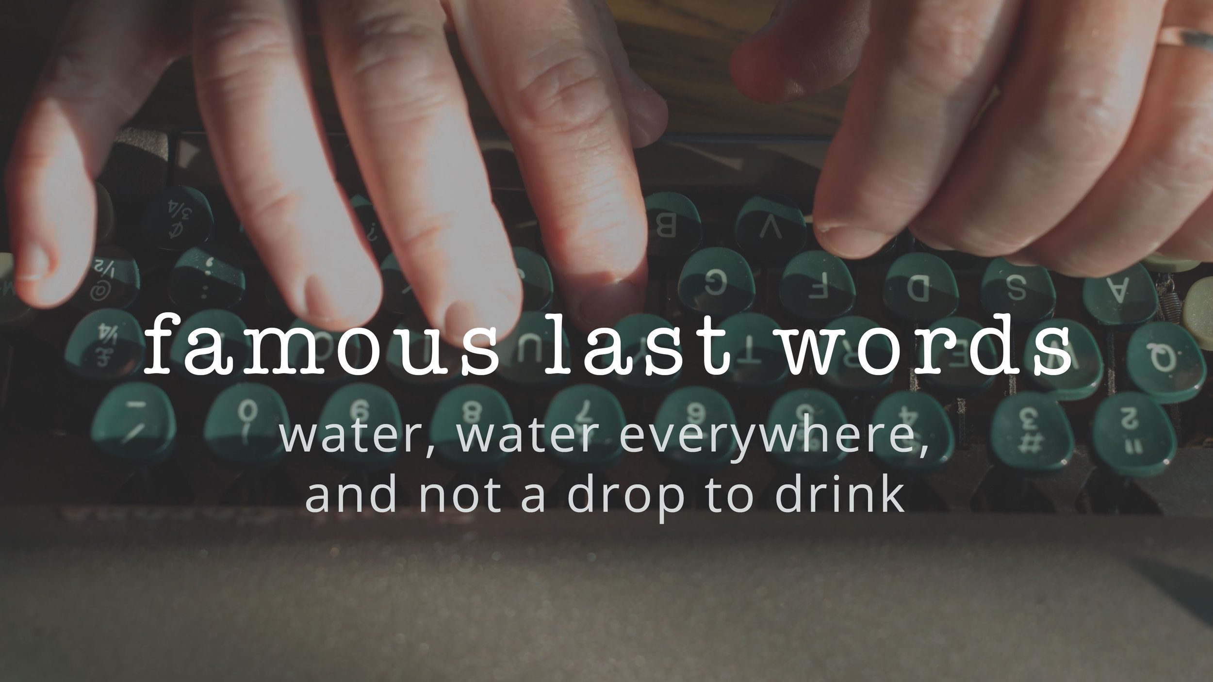 5 | Water, Water Everywhere, and Not a Drop to Drink