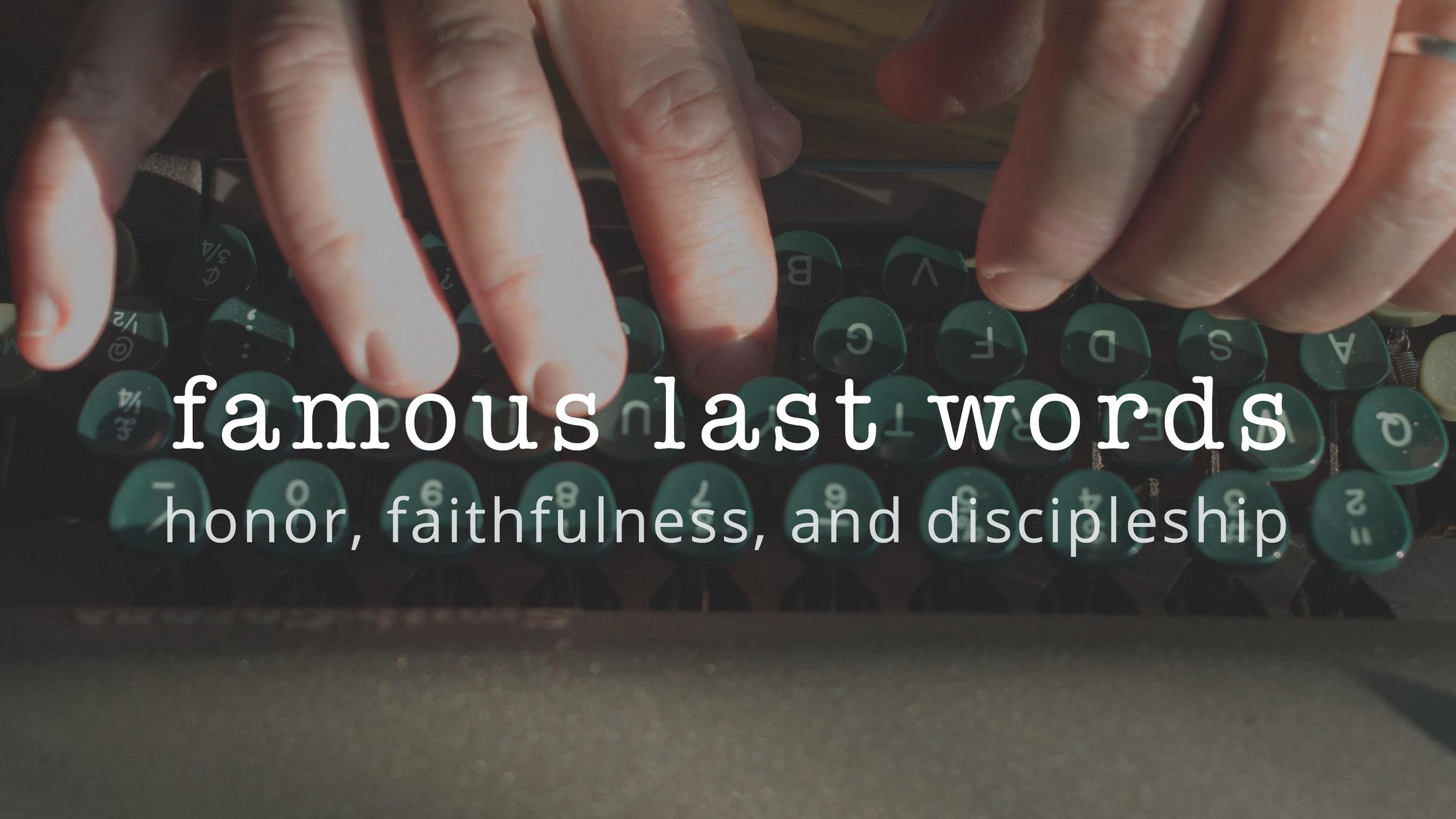 3 | Honor, Faithfulness, Discipleship