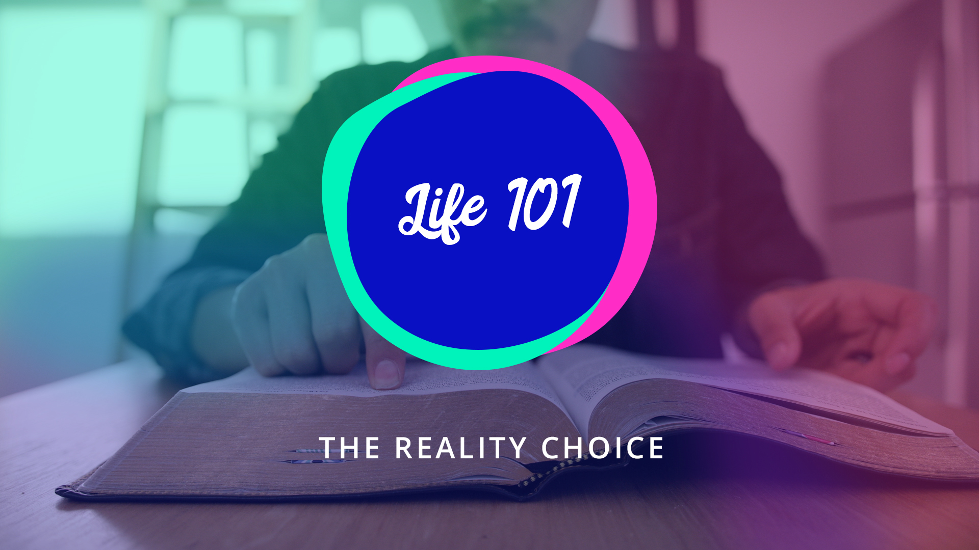 1 | The Reality Choice