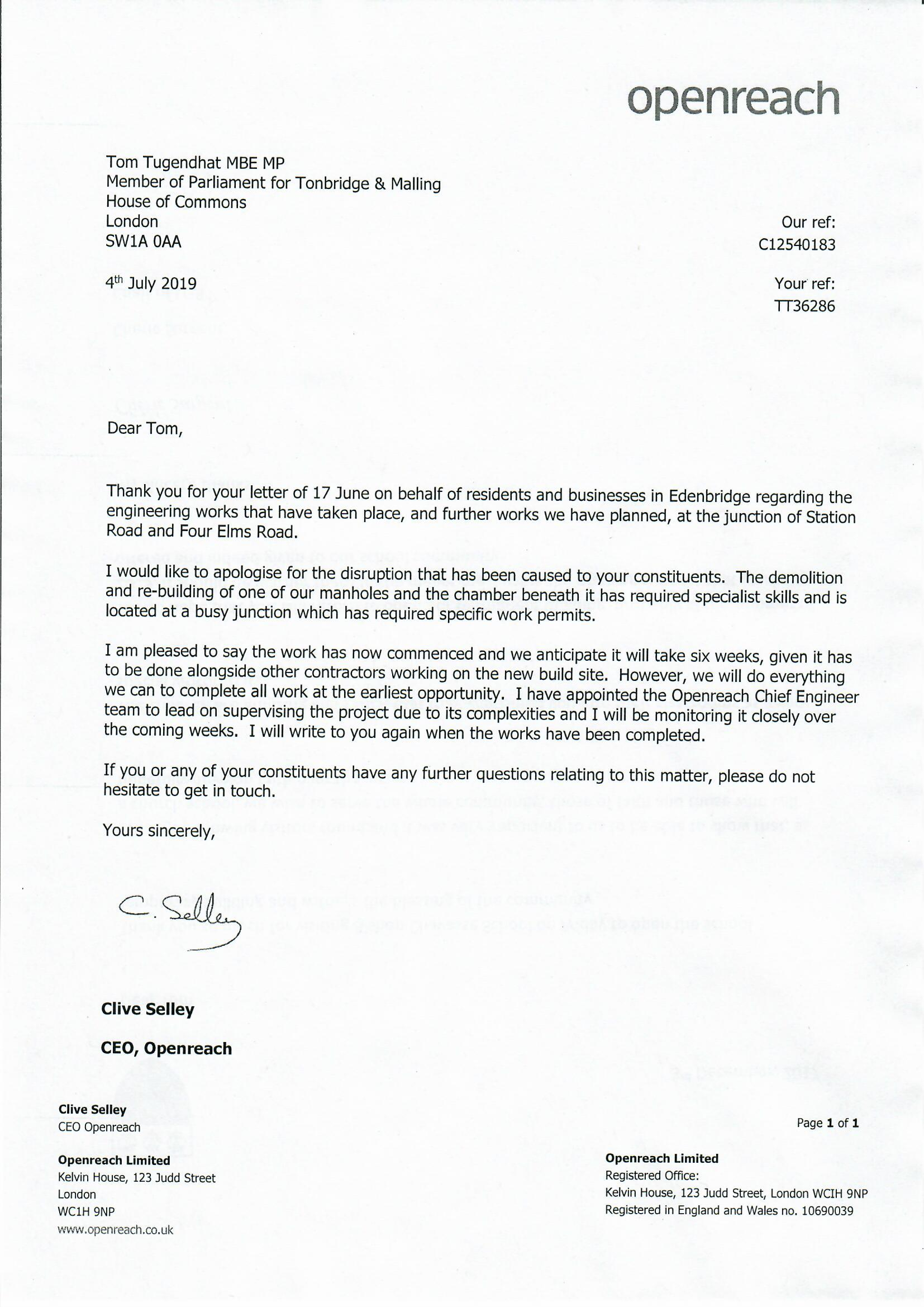We, finally, have some much needed action by Openreach at the junction of Station Road and Four Elms Road in Edenbridge. Here's a copy of the letter I've received from their Chief Executive today.  We should only have 6 weeks of works remaining at this junction and I'm pleased that the Openreach Chief Engineer team have taken over the project. It shouldn't have taken this long but at least we have an end in sight.