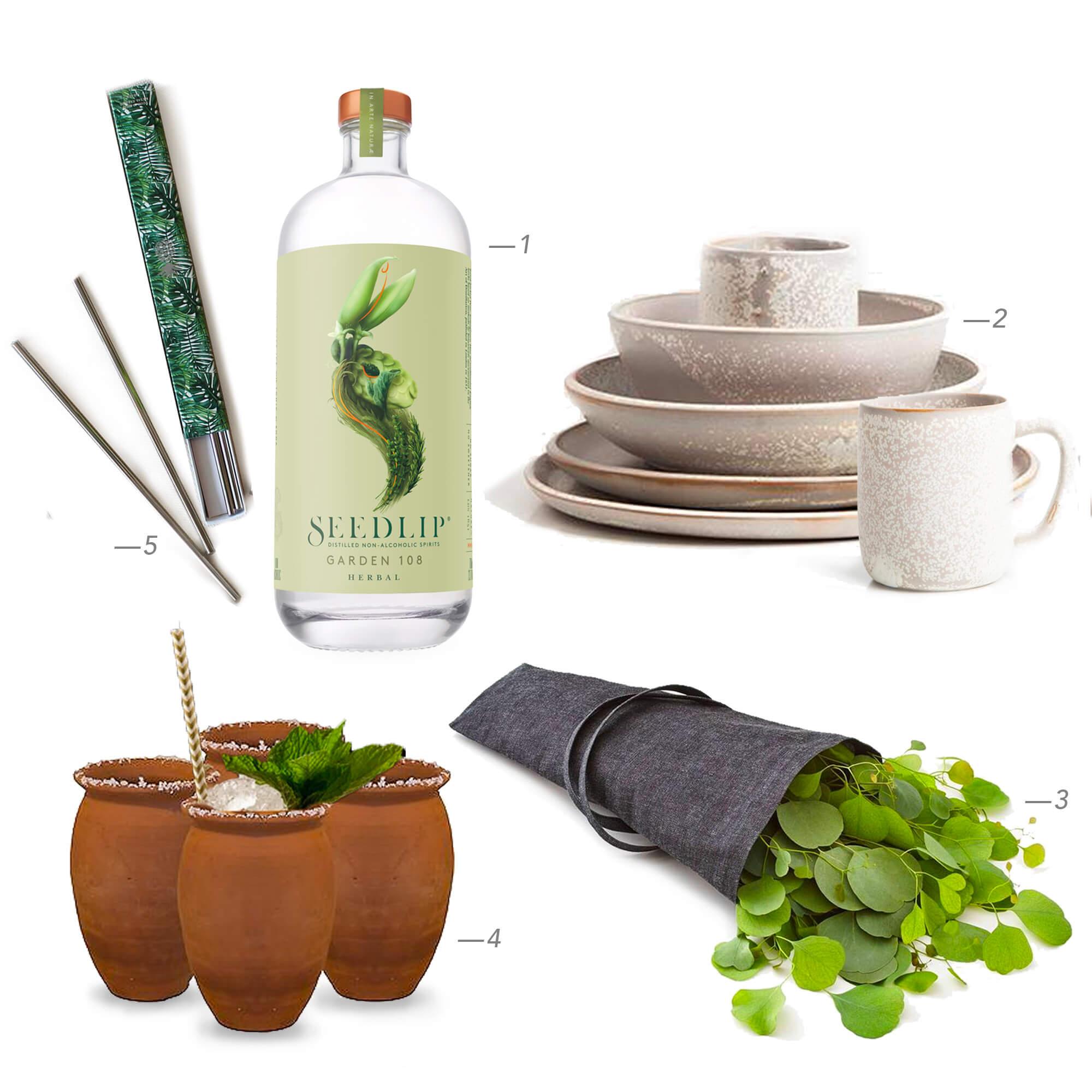 1 —  Seedlip non-alcoholic herbal spirits ($36  Seedlip )  2 —  Handmade Moon ceramics ($40+  Luv Haus )  3 —  Jardin reusable flower garden tote ($40  Aplat )  4 —  Cantarito Pot cocktail cups ($8  Grant Bros )  5 —  Pineapple Co. metals straws ($8  W&P )