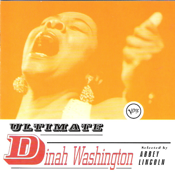 "Dinah Washington, The Ultimate Dinah Washington (Verve/Universal, 1997) - ""Whenever I fantasize about an alternate reality where I am a singer with a heartbreaking, deeply evocative, unforgettable voice, I listen to this Dinah Washington compilation. You know those songs that make you stop what you're doing because you can't let them go by without your full attention? Dinah Washington: 'Greater Love.'"" - Lynne Stefanchuk, Executive Director"