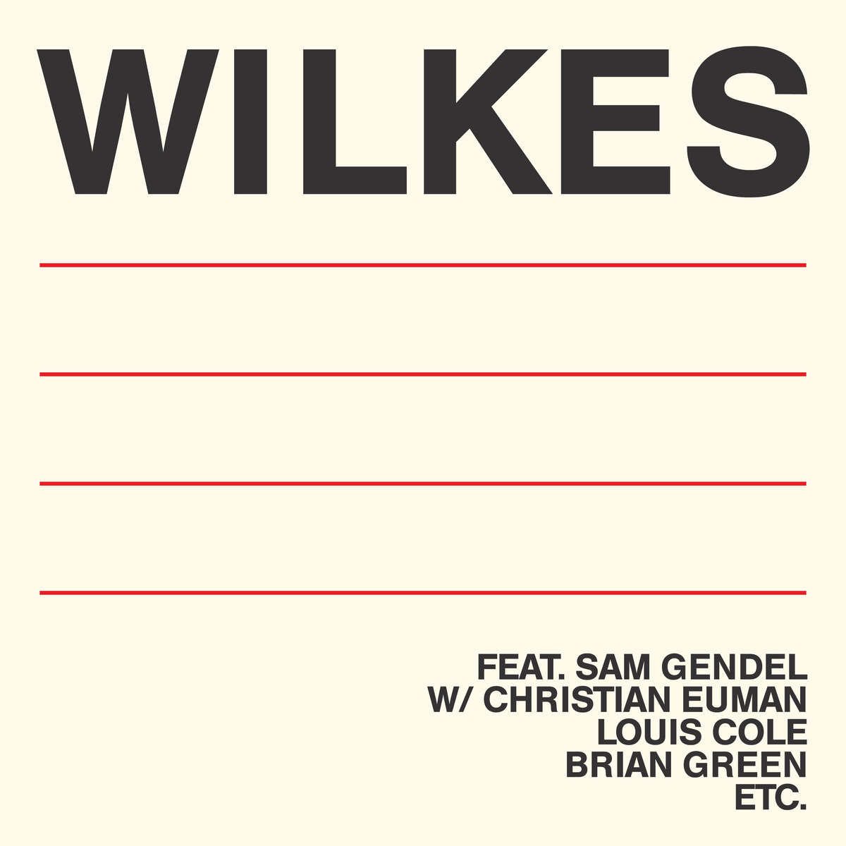"""Sam Wilkes, Wilkes (Leaving Records, 2018) - """"This is Sam Wilkes' debut solo record and it's simply stunning. Laid-back jazz dabbling in ambient, beats, and peppered with several awesome frenetic solos throughout. Favourite tracks are 'Today' and 'Hug,' the latter featuring some pretty astounding off-the-rails saxophone and drums by collaborators Sam Grendel and Christian Euman.""""- Victoria King, Marketing and Communications Manager"""